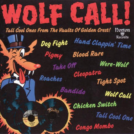 Wolf Call! Tall Cool Ones From The Vaults Of Golden Crest CD
