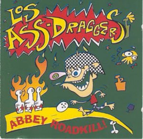 "LOS ASS-DRAGGERS ""ABBEY ROADKILL!"" lp"