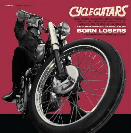 "BORN LOSERS ""CYCLEGUITARS"" LP"