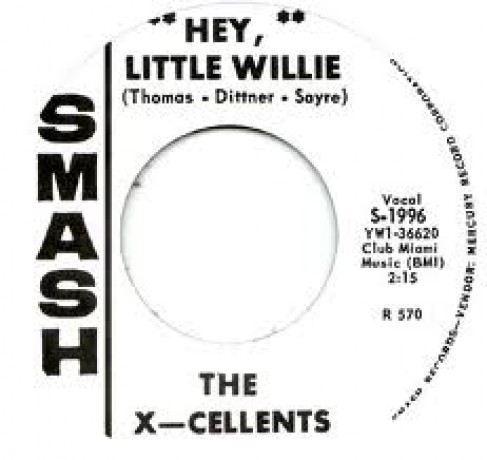"X-CELLENTS ""HEY LITTLE WILLIE/ THE CALS ""Country Eyes"" 7"""