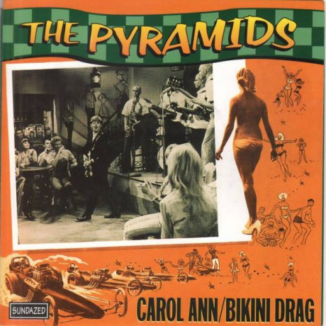 "PYRAMIDS ""CAROL ANN/Bikini Drag"" 7"""