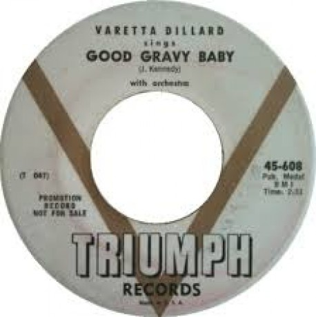 "VARETTA DILLARD ""SCORCHED/ GOOD GRAVY"" 7"""