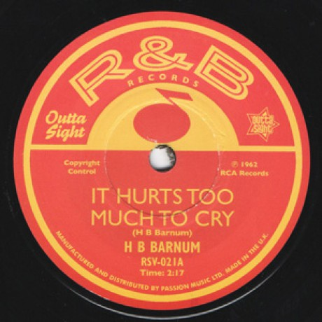 """H B BARNUM """"It Hurts Too Much To Cry/ How Many More Times"""" 7"""""""