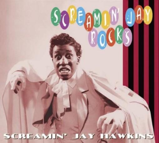 """SCREAMING JAY HAWKINS """"SCREAMING JAY ROCKS"""" CD"""