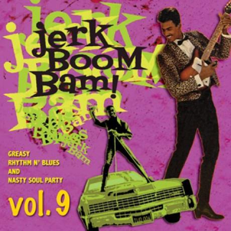 """JERK BOOM! BAM! """"Volume 9"""" LP"""