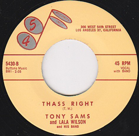"""Tony Sams & Lala Wilson & His Band """"Thass Right / Tony Sams For President"""" 7"""""""
