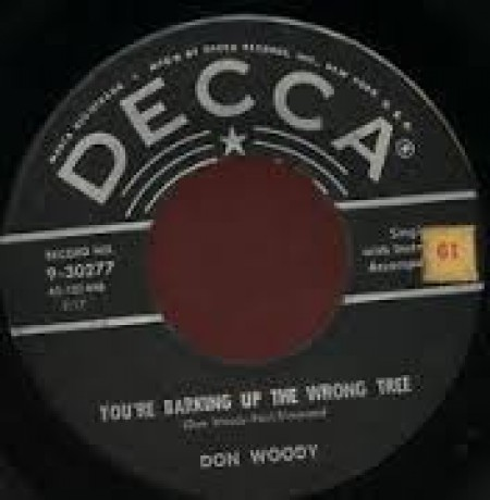 "Don Woody ‎""Barking Up The Wrong Tree / Bird-Dog"" 7"""
