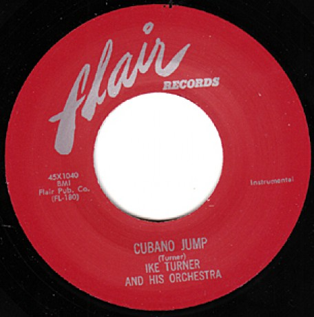 "IKE TURNER ""CUBANO JUMP / LOOSELY"" 7"""