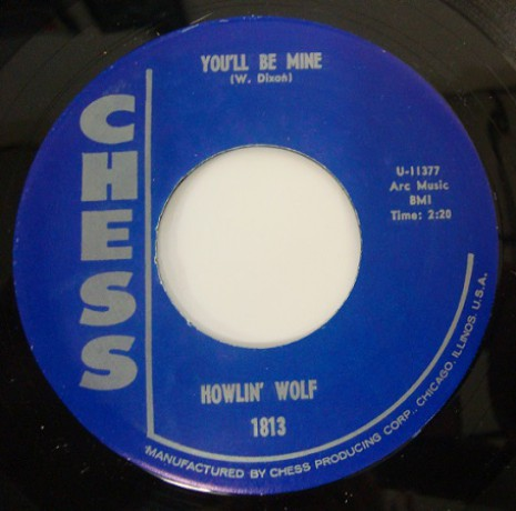 """HOWLIN WOLF """"YOU'LL BE MINE/GOING DOWN SLOW"""" 7"""""""