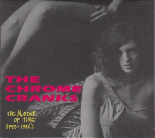"""CHROME CRANKS """"MURDER OF TIME"""" CD"""
