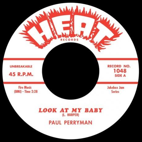 "PAUL PERRYMAN ""Look at My Baby / Keep A Callin'"" 7"""