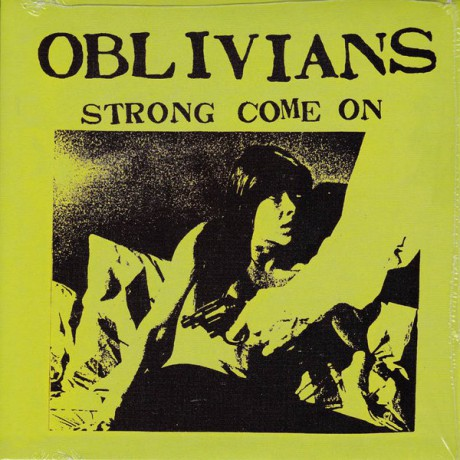 "OBLIVIANS ""STRONG COME ON"" 7"" EP"