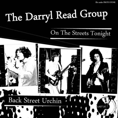 "DARRYL READ GROUP ""On The Streets Tonight/ Back Street Urchin"" 7"""