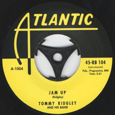 "TOMMY RIDGLEY ""Jam Up / Jam Up Twist"" 7"""