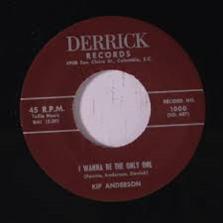 "KIP ANDERSON ""I WANNA BE THE ONLY ONE/ Sammy Johns & The Devilles ""Making Tracks"" 7"""