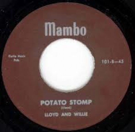 "LLOYD & WILLIE (EGAN) ""DON'T KNOW WHERE SHE WENT/Potato Stomp"" 7"""