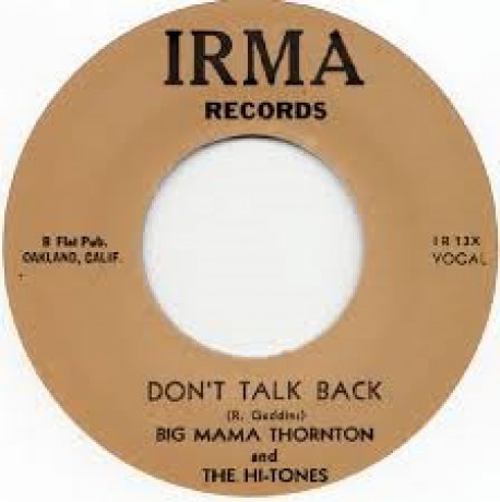 "BIG MAMA THORNTON ""DON'T TALK BACK/Big Mama's Comin' Home"" 7"""