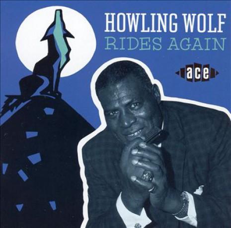 """HOWLIN WOLF """"RIDES AGAIN"""" CD"""