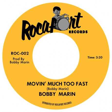 "BOBBY MARIN ""Movin Much Too Fast / Mr Sky Jacker"" 7"""