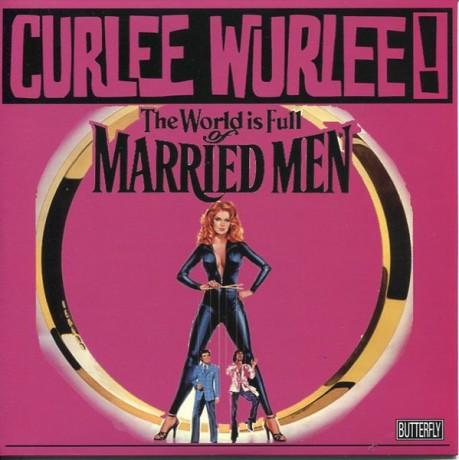 """CURLEE WURLEE! """"MARRIED MAN"""" 7"""""""