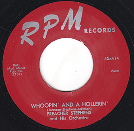 "PREACHER STEPHENS ""WHOOPIN' AND A HOLLERIN' / SO FAR AWAY"" 7"""