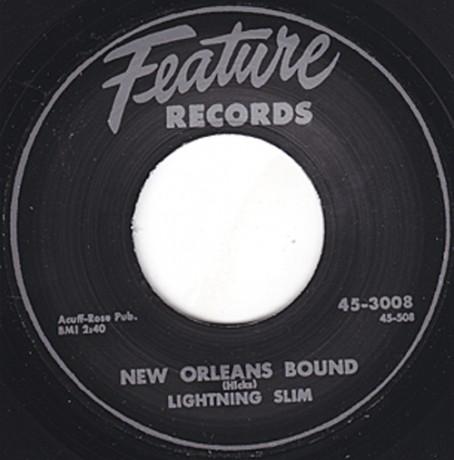 """LIGHTNIN' SLIM """"NEW ORLEANS BOUND""""/ MR. RAIN """"WHO DAT?"""" 7"""""""