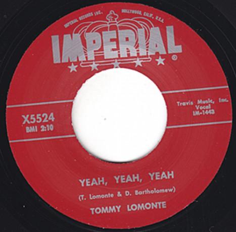 "TOMMY LOMONTE ""YEAH YEAH YEAH / I'M LEAVING"" 7"""