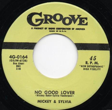 "MICKEY & SYLVIA ""NO GOOD LOVER/WALKIN IN THE RAIN"" 7"""