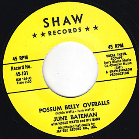 """June Bateman With Noble Watts & His Band """"Possum Belly Overalls/Go Away Mr. Blues"""" 7"""""""