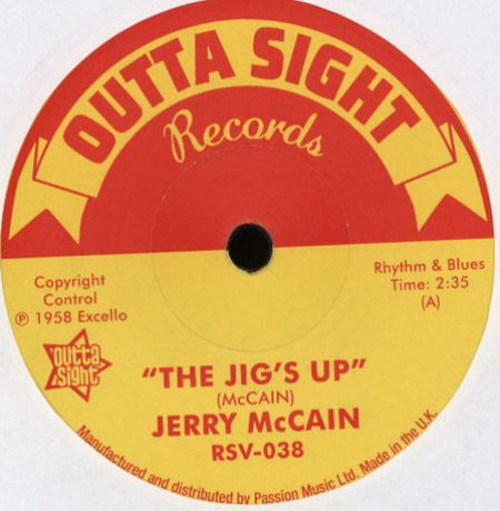 "JERRY McCAIN ""The Jig's Up/ Twist 62"" 7"""