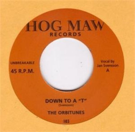 "ORBITUNES ""DOWN TO A ""T""/SWEEP YOU OF YOUR FEET"" 7"""