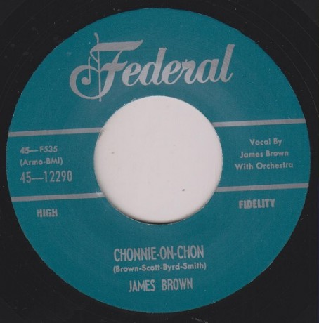 "JAMES BROWN ""CHONNIE OH CHON/ I FEEL THAT OLD AGE COMING ON"" 7"""