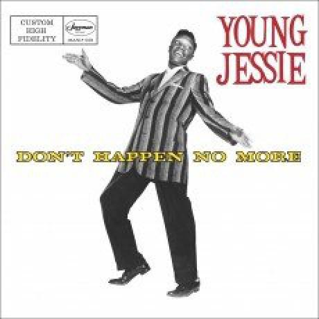 """YOUNG JESSIE """"Don't Happen No More"""" LP"""