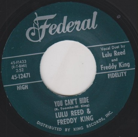 """FREDDY KING & LULU REED """"YOU CAN'T HIDE/ WATCH OVER ME"""" 7"""""""