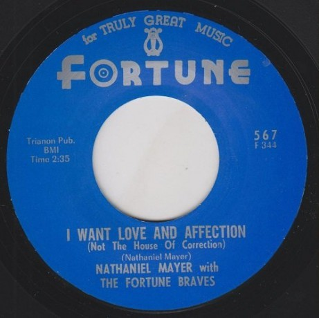 """NATHANIEL MAYER """"FROM NOW ON / I WANT LOVE AND AFFECTION (NOT THE HOUSE OF CORRECTION) 7"""""""