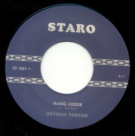 "WEYMAN PARHAM ""Hang Loose /Deserted"" 7"""