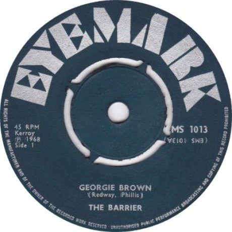 "BARRIER ""GEORGIE BROWN / DAWN BREAKS THROUGH"" 7"""