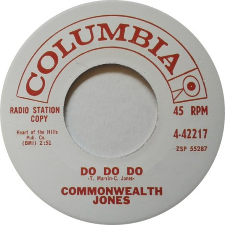 "COMMONWEALTH JONES ""DO DO DO/Who's Been Here"" 7"""