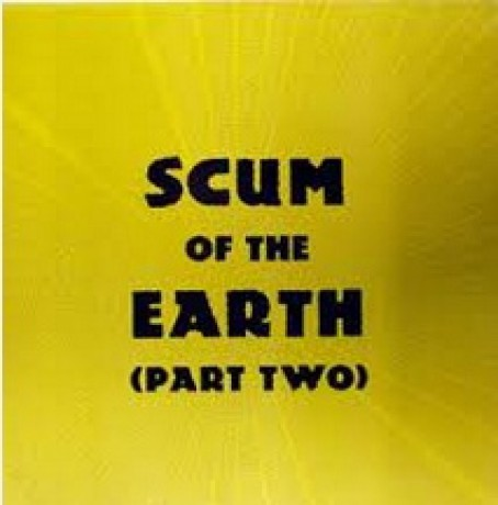 SCUM OF THE EARTH 2 CD
