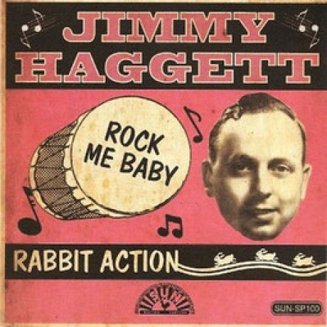 "JIMMY HAGGETT ""Rabbit Action/ Rock Me Baby"" 7"""