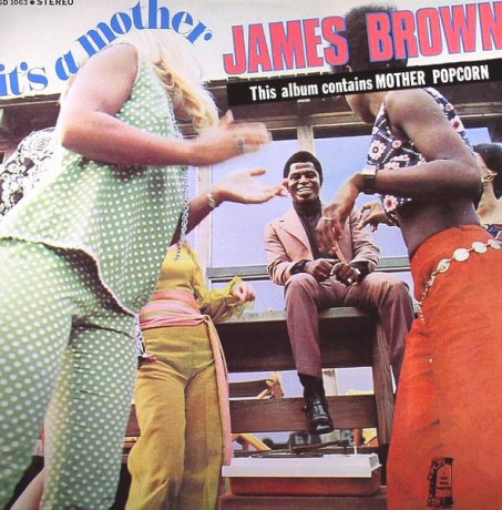 "JAMES BROWN ""IT'S A MOTHER"" LP"