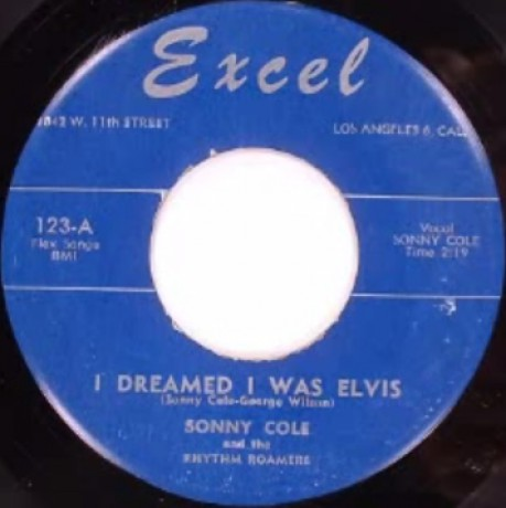 "SONNY COLE ""I Dreamed I Was Elvis / Curfew"" 7"""