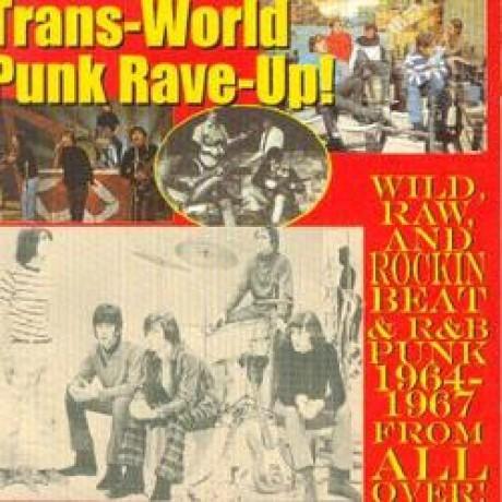 TRANS-WORLD PUNK RAVE-UP! CD