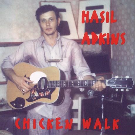 "HASIL ADKINS ""CHICKEN WALK"" CD"