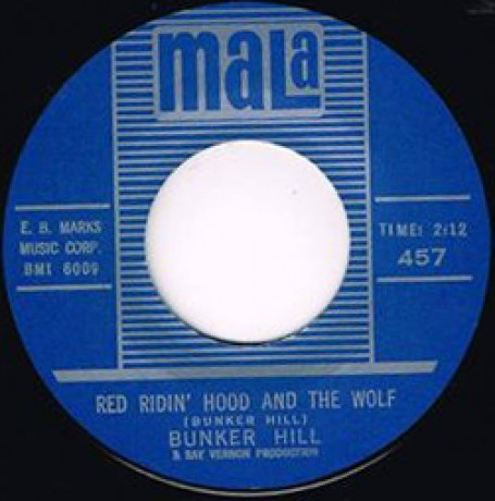 """BUNKER HILL """"RED RIDING HOOD AND THE WOLF/ NOBODY KNOWS"""" 7"""""""