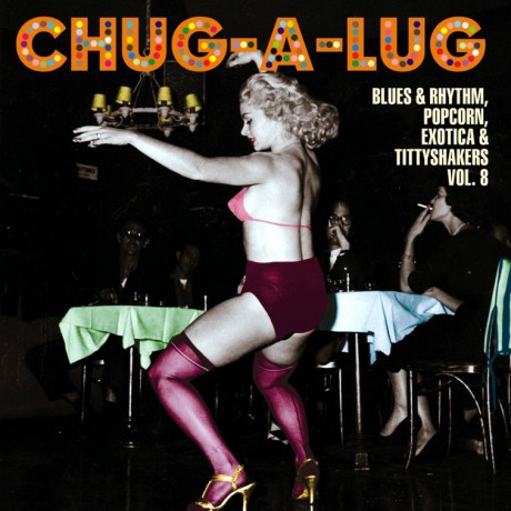 CHUG-A-LUG - EXOTIC BLUES & RHYTHM Vol. 8 10""