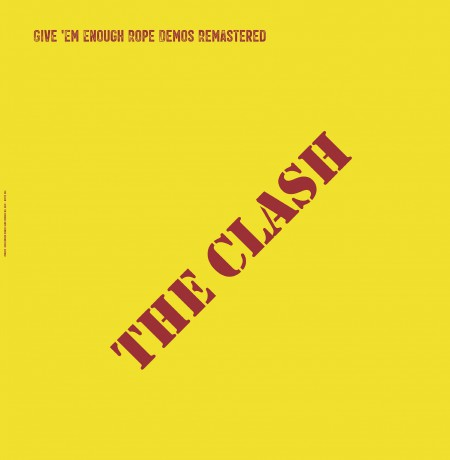 "CLASH ""Give 'em Enough Rope Demos Remastered"" LP"
