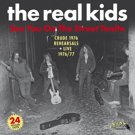 "REAL KIDS ""See You On The Street Tonite"" CD"