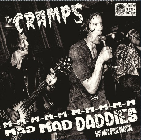 "CRAMPS ""M-M-M-M-M-M-M-M-M-M MAD MAD DADDIES (Live at Napa State Hospital)"" LP"
