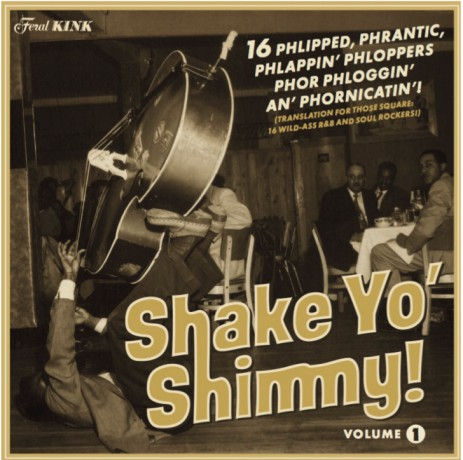 SHAKE YO' SHIMMY Volume 1 LP